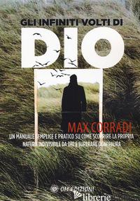 INFINITI VOLTI DI DIO (GLI) - CORRADI MAX