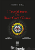 TAROCCHI SEGRETI DEI ROSACROCE D'ORIENTE - SEMELAS