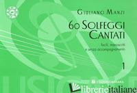 60 SOLFEGGI CANTATI - GIULIANO MANZI