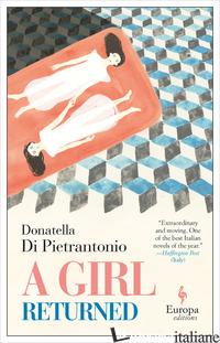 GIRL RETURNED (A) - DI PIETRANTONIO DONATELLA