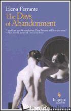 DAYS OF ABANDONMENT (THE) - FERRANTE ELENA