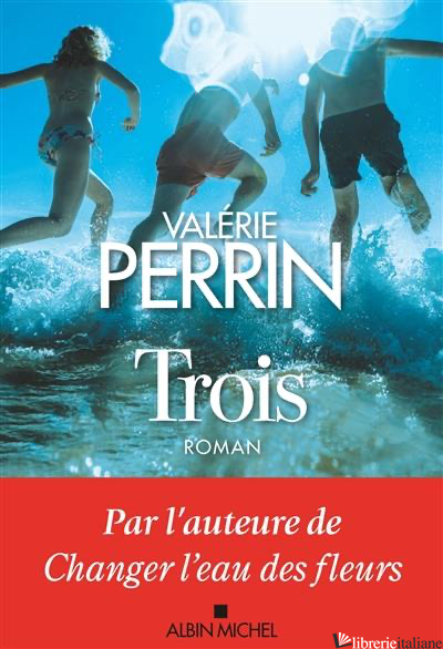 TROIS - PERRIN VALERIE