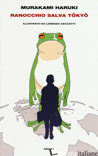 RANOCCHIO SALVA TOKYO - MURAKAMI HARUKI