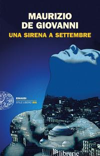 SIRENA A SETTEMBRE (UNA) - DE GIOVANNI MAURIZIO