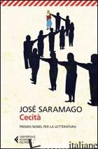 CECITA' - SARAMAGO JOSE'