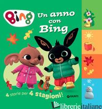 ANNO CON BING. 4 STORIE PER 4 STAGIONI. EDIZ. A COLORI (UN) - D'ACHILLE SILVIA