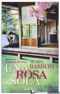 ROSA SOLA (UNA) - BARBERY MURIEL