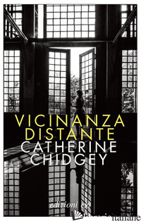 VICINANZA DISTANTE - CHIDGEY CATHERINE