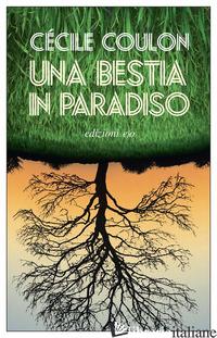 BESTIA IN PARADISO (UNA) - COULON CECILE