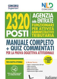 CONCORSO 2320 AGENZIA DELLE ENTRATE. RTRIB2170 FUNZIONARI PER ATTIVITA' AMMINIST - AA.VV.
