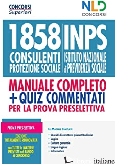 1858 INPS CONSULENTI PROTEZIONE SOCIALE - AA.VV.