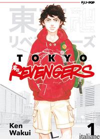 TOKYO REVENGERS. VOL. 1 - WAKUI KEN