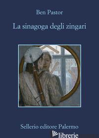SINAGOGA DEGLI ZINGARI (LA) - PASTOR BEN