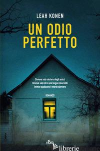 ODIO PERFETTO (UN) - KONEN LEAH