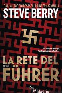 RETE DEL FUHRER (LA) - BERRY STEVE