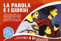 PAROLA E I GIORNI 2022. RITO ROMANO (LA) - AA.VV.