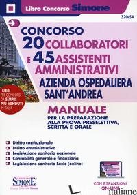 CONCORSO 20 COLLABORATORI E 45 ASSISTENTI AMMINISTRATIVI AZIENDA OSPEDALIERA SAN - 320/SA