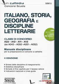 ITALIANO, STORIA, GEOGRAFIA E DISCIPLINE LETTERARIE. CLASSI DI CONCORSO A22-A12- - 526/11