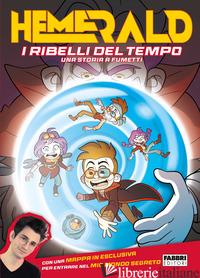 RIBELLI DEL TEMPO (I) - HEMERALD