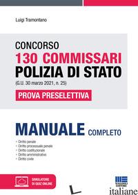 CONCORSO 130 COMMISSARI POLIZIA DI STATO (G.U. 30 MARZO 2021, N. 25). PROVA PRES - TRAMONTANO LUIGI