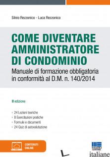 COME DIVENTARE AMMINISTRATORE DI CONDOMINIO - REZZONICO SILVIO