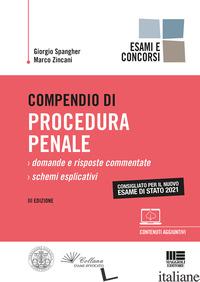 COMPENDIO DI PROCEDURA PENALE - SPANGHER GIORGIO; ZINCANI MARCO