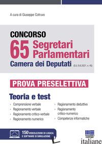 CONCORSO 65 SEGRETARI PARLAMENTARI CAMERA DEI DEPUTATI (G.U. 8.6.2021, N. 45). P - COTRUVO G. (CUR.)