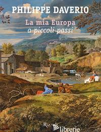 MIA EUROPA A PICCOLI PASSI (LA) - DAVERIO PHILIPPE