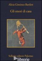 ONORI DI CASA (GLI) - GIMENEZ-BARTLETT ALICIA
