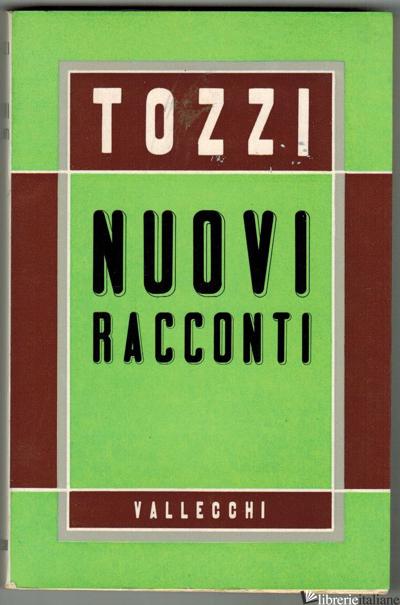NUOVI RACCONTI - ANTIQUARIATO 1960 -TOZZI FEDERIGO