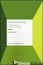 NUOVA SURVEY. SONDAGGIO DISCORSIVO E APPROCCIO INTERNAZIONALE (LA) - GOBO GIAMPIETRO
