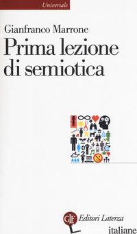 PRIMA LEZIONE DI SEMIOTICA - MARRONE GIANFRANCO