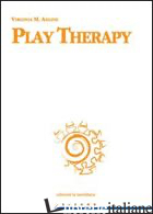 PLAY THERAPY - AXLINE VIRGINIA M.
