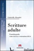 SCRITTURE ADULTE - ALEANDRI GABRIELLA