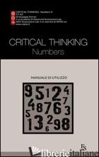CRITICAL THINKING NUMBERS. EDIZ. ITALIANA - FERRARI GIUSEPPE