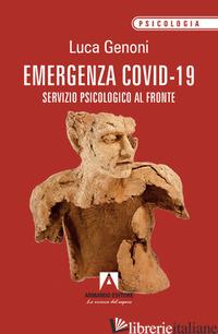 EMERGENZA COVID-19. SERVIZIO PSICOLOGICO AL FRONTE - GENONI LUCA