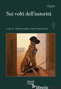 ATQUE. SUI VOLTI DELL'AUTORITA'. VOL. 26-27 - DESIDERI F. (CUR.); PIERI P. F. (CUR.)