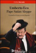 PAPE SATAN ALEPPE. CRONACHE DI UNA SOCIETA' LIQUIDA - ECO UMBERTO
