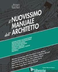 NUOVISSIMO MANUALE DELL'ARCHITETTO. CON E-BOOK (IL) -ZEVI L. (CUR.)