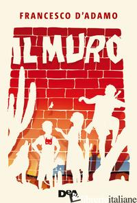 MURO (IL) - D'ADAMO FRANCESCO