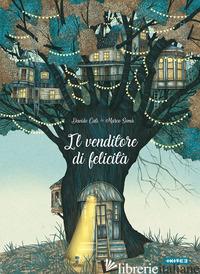 VENDITORE DI FELICITA' (IL) - CALI' DAVIDE; SOMA' MARCO