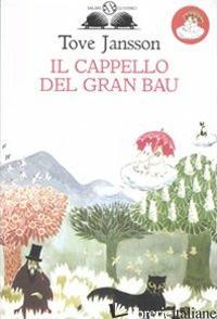 CAPPELLO DEL GRAN BAU (IL) - JANSSON TOVE