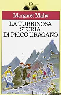 TURBINOSA STORIA DI PICCO URAGANO (LA) - MAHY MARGARET