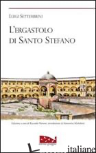ERGASTOLO DI SANTO STEFANO (L') - SETTEMBRINI LUIGI; NAVONE R. (CUR.); MICHELOTTI S. (CUR.)