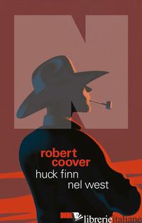 HUCK FINN NEL WEST - COOVER ROBERT