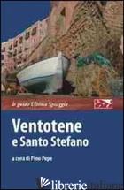 VENTOTENE E SANTO STEFANO - PEPE P. (CUR.)