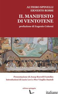 MANIFESTO DI VENTOTENE-THE VENTOTENE MANIFESTO. EDIZ. BILINGUE (IL) - SPINELLI ALTIERO; ROSSI ERNESTO