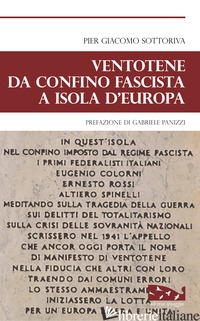 VENTOTENE DA CONFINE FASCISTA A ISOLA D'EUROPA - SOTTORIVA PIER GIACOMO