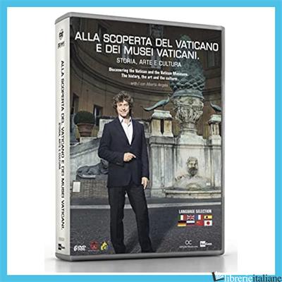 ALLA SCOPERTA DEL VATICANO. 6 DVD - ANGELA ALBERTO