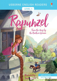 RAPUNZEL FROM THE STORY BY BROTHERS GRIMM. LEVEL 1. EDIZ. A COLORI - COWAN LAURA